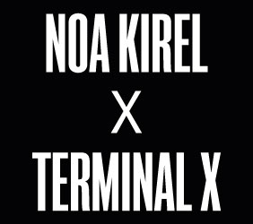 NOA KIREL X TERMINAL X, נועה קירל טרמינל איקס