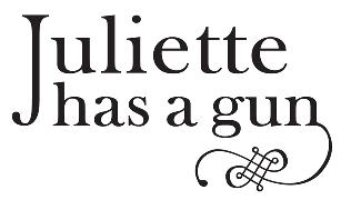 JULIETTE HAS A GUN - Juliette has a gun