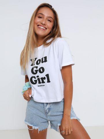 טי שירט עם הדפס You Go Girl / הבנים והבנות של THE BOYS AND THE GIRLS