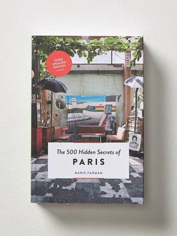 ספר טיולים פריז 500 Hidden Secrets Of Paris