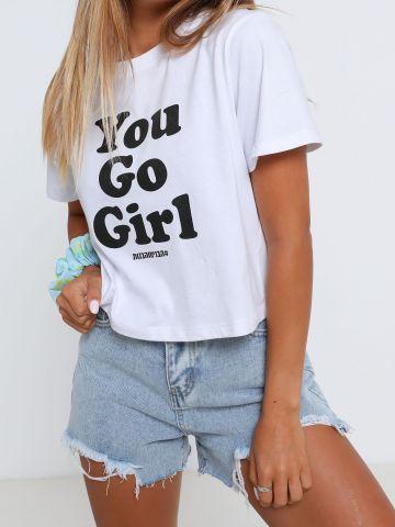 טי שירט עם הדפס You Go Girl של THE BOYS AND THE GIRLS